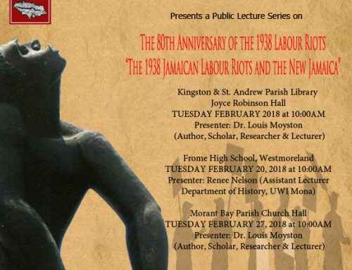 JNHT Hosts Public Lecture Series to Commemorate the 80th Anniversary of the 1938 Labour Riots across Jamaica