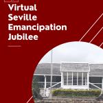 Virtual Seville Emancipation Jubilee